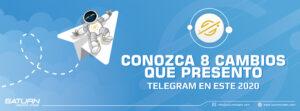Conozca 8 cambios que presentó Telegram en este 2020