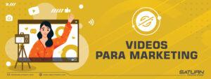Vídeos de marketing que beneficiaran tus campañas